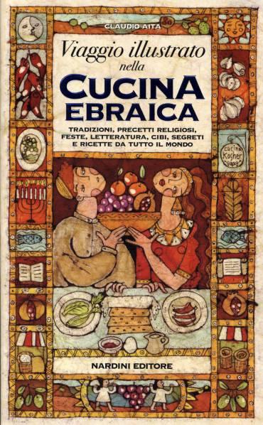 Comunità ebraica di Parma – Viaggio illustrato nella cucina ebraica