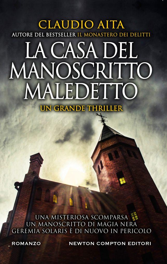 La Casa dei Manoscritti Maledetti Claudio Aita Newton Compton