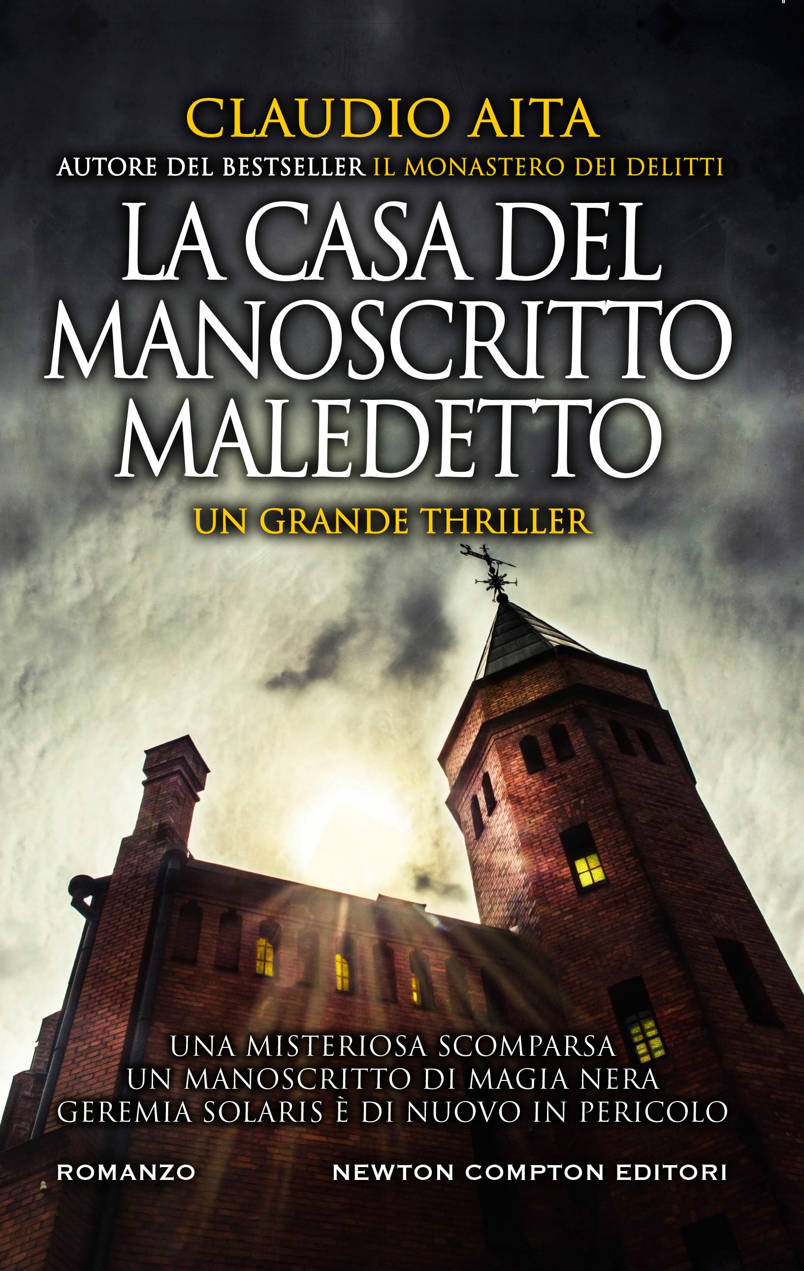 La casa del manoscritto maledetto. Claudio Aita. Newton Compton