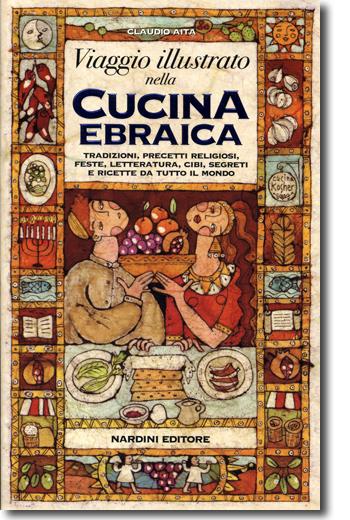 Viaggio illustrato nella cucina ebraica
