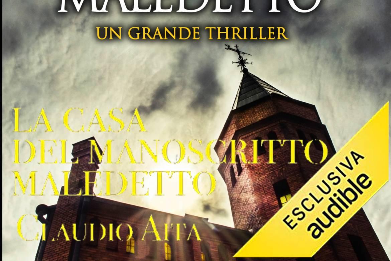 Su Audible l'audiolibro di La casa del manoscritto maledetto